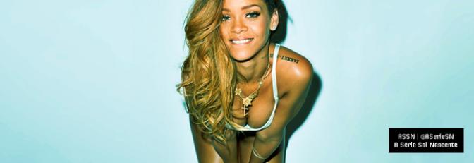 Rihanna: 'Stay' tem clipe divulgado