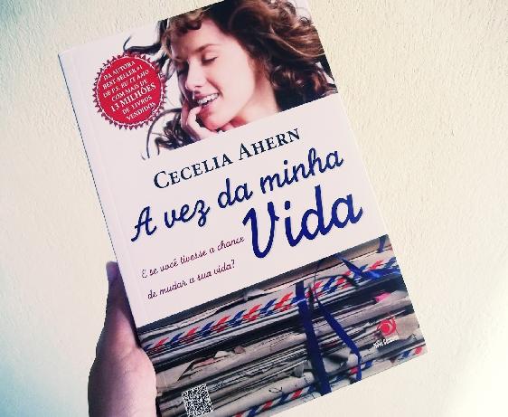"""Crítica do livro """"A vez da minha vida"""" de Cecelia Ahern"""