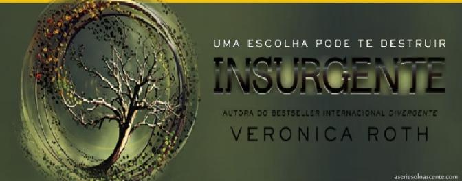 """Crítica do livro """"Insurgente"""""""